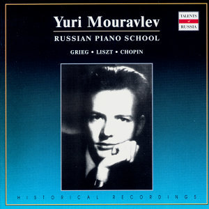 Russian Piano School: Yuri Mouravlev, Vol. 2