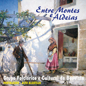 Entre Montes e Aldeias
