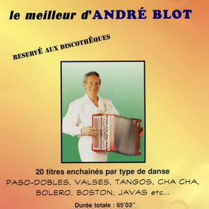 Le Meilleur D'André Blot (20 Titres Enchainés Par Type De Danse)