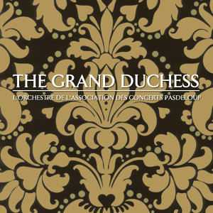 The Grand Duchess