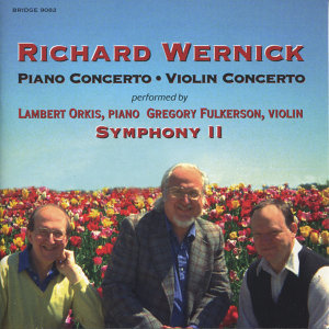 Richard Wernick: Two Concertos