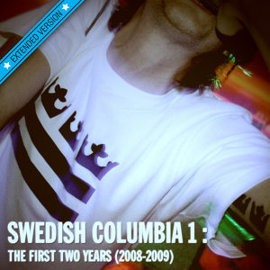 Swedish Columbia 1: The First Two Years [2008-2009]