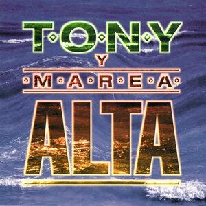 Tony Y Marea Alta