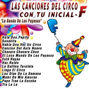 Las Canciones del Circo Con Tu Inicial: F