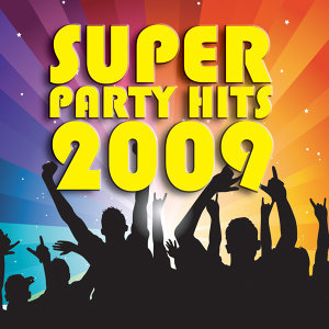 Super Party Hits 2009