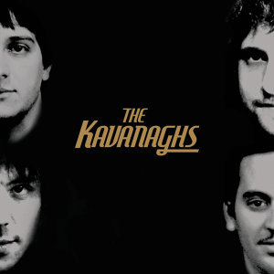 The Kavanaghs