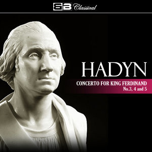 Hadyn Concerto for King Ferdinand No. 3 & 5
