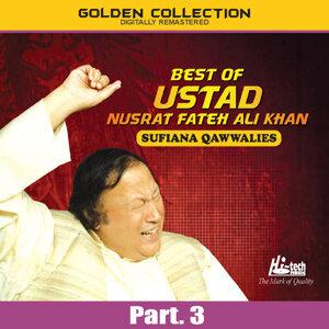 Best of Ustad Nusrat Fateh Ali Khan (Sufiana Qawwalies) Pt. 3