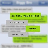 Go Thru Your Phone (Remix) [feat. 3D Natee]