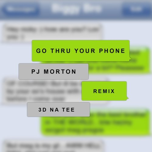 Go Thru Your Phone (Remix) [feat. 3D Natee]