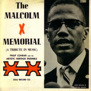The Malcolm X Memorial - A Tribute In Music