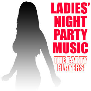 Ladies' Night Party Music