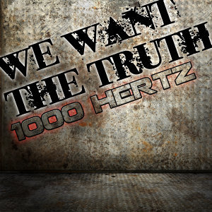We Want the Truth