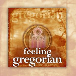 Feeling Gregorian