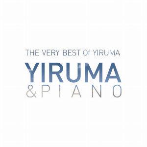 The Very Best Of Yiruma: Yiruma & Piano