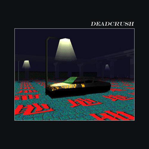 Deadcrush - Spike Stent Mix