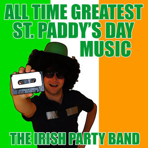 All Time Greatest St. Paddy's Day Music