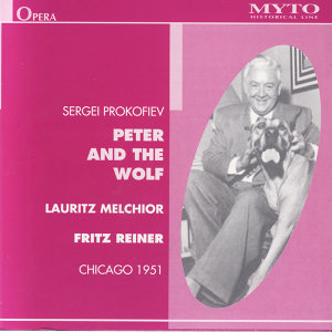 Sergei Profokiev: Peter and the Wolf for narrator and Orchestra, Op. 67