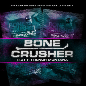 Bone Crusher feat. French Montana