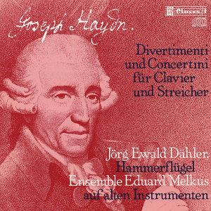 J. Haydn: Divertimenti & Concertini for Pianoforte and Strings