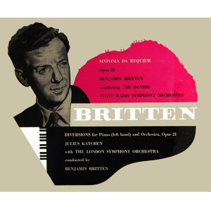 Benjamin Britten Sinfonia Da Requiem and Diversions