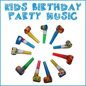 Happy Birthday! 50 Kids Birthday Party Songs