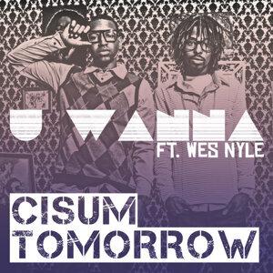 U Wanna (feat. Wes Nyle)