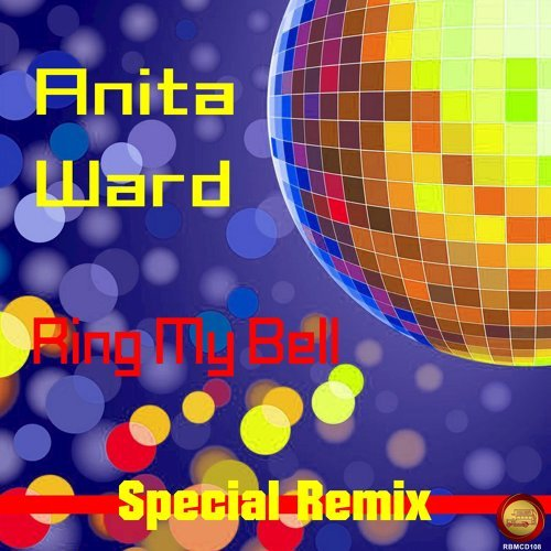 Ring My Bell - Special Remix