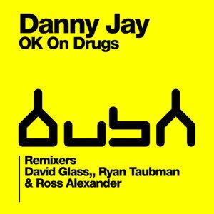 O.K. On Drugs