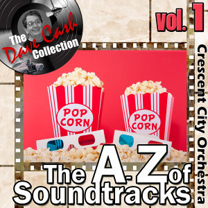 The A to Z of Soundtracks Vol. 1 - [The Dave Cash Collection]