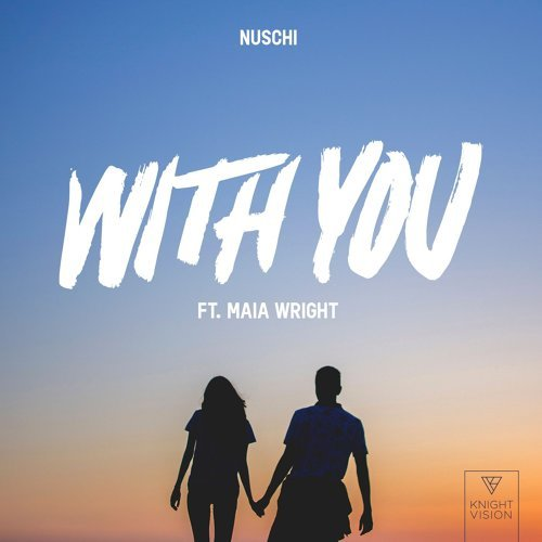 With You (feat. Maia Wright)
