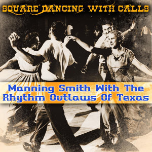 Square Dancing With Calls