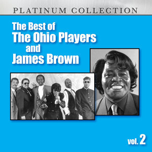 The Best of the Ohio Players and James Brown, Vol. 2