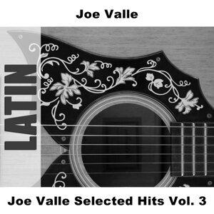 Joe Valle Selected Hits Vol. 3