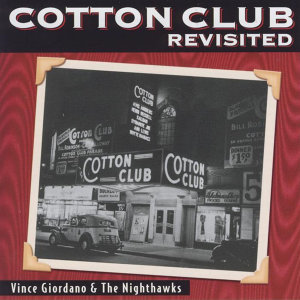 The Music of the Cotton Club