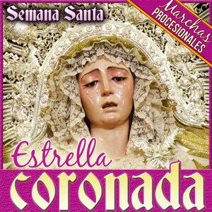 Estrella Coronada, Semana Santa. Marchas Procesionales