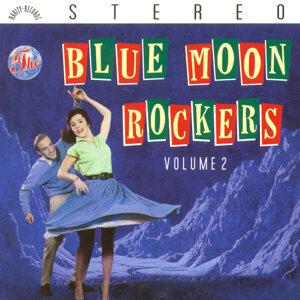 Blue Moon Rockers Vol. 2