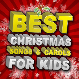 Best Christmas Songs & Carols for Kids