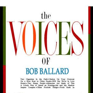 The Voices Of Bob Ballard