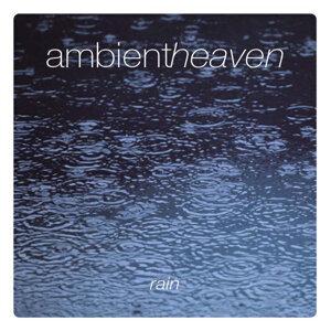 Ambient Heaven - Rain