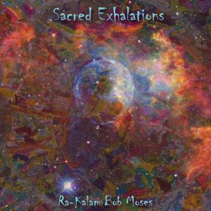 Sacred Exhalations