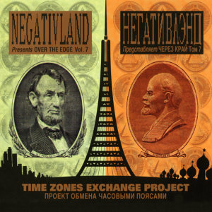 Negativland Presents Over The Edge Vol. 7: Time Zones Exchange Project