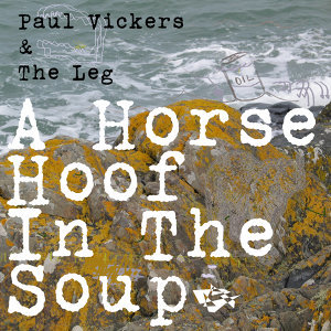 A Horse Hoof in the Soup