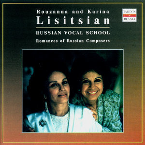 Russian Vocal School. Rouzanna and Karina Lisitsian