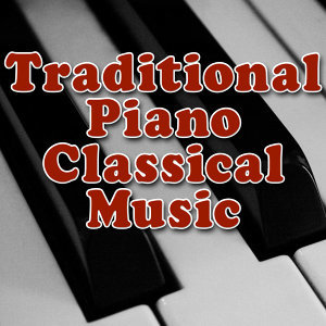 Traditional Piano Classical Music