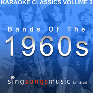 Karaoke Classics Volume 3 - Bands of the 1960s
