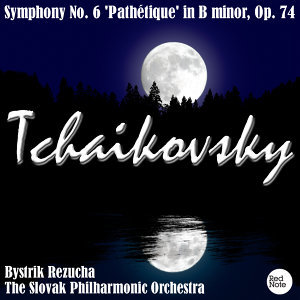 Tchaikovsky: Symphony No. 6 'Pathétique' in B minor, Op. 74