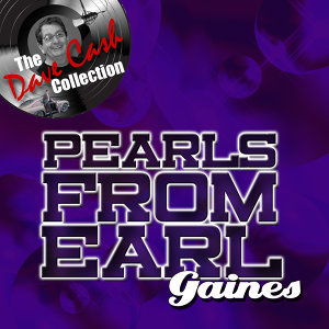 Pearls From Earl - [The Dave Cash Collection]
