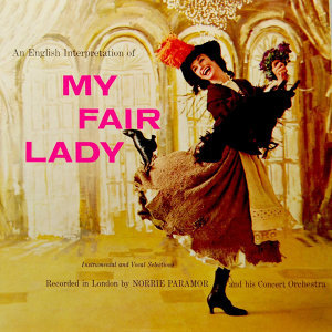 The Music From My Fair Lady