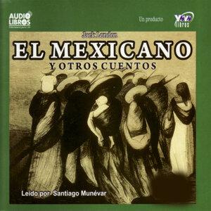 El Mexicano Y Otros Cuentos (Abridged)